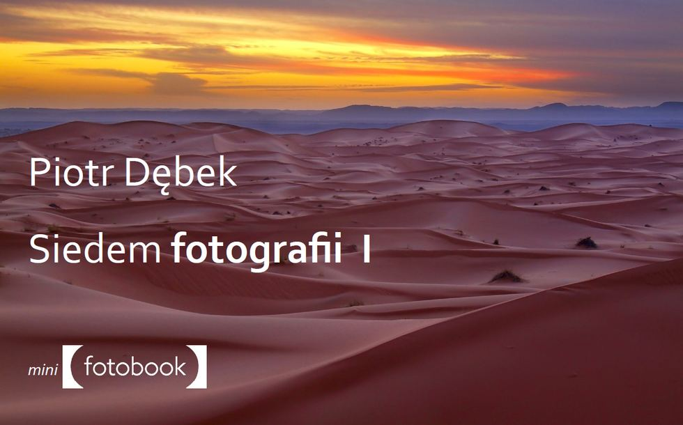 Siedem fotografii 1 Piotr Dębek, poradnik fotograficzny, eboo, pdf