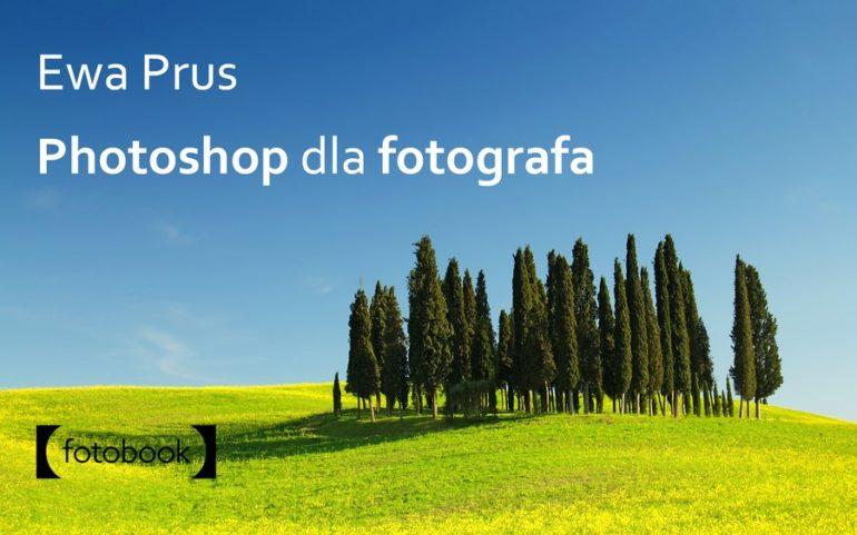 Photoshop dla fotografa, e-book do pobrania