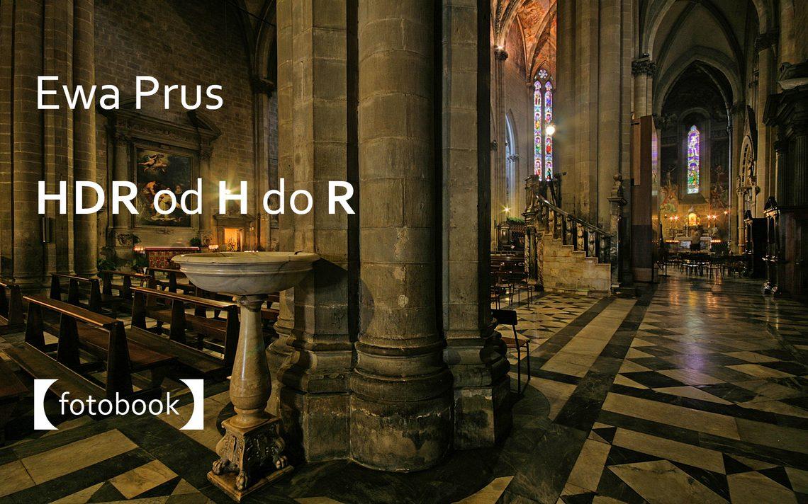 HDR od H do R - poradnik fotograficzny