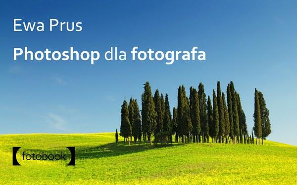 ebook Photoshop dla fotografa, poradnik