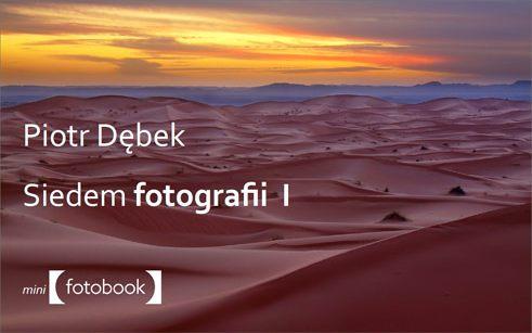Siedem Fotografii Piotr Dębek