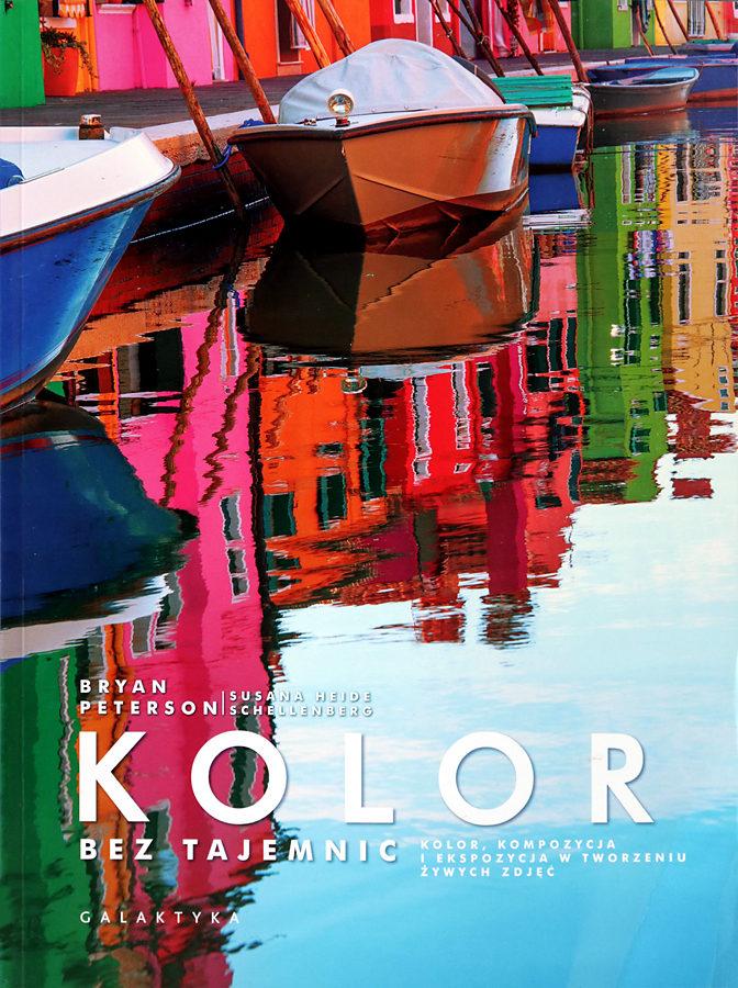 Bryan Peterson, Kolor bez tajemnic, recenzja, książka, opinia