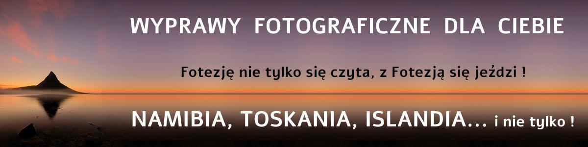 Fotowyprawy Fotezja warsztaty fotograficzne wyjazdy