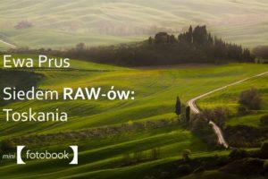 Siedem Rawów - Toskania Ewa Prus, poradnik edycji zdjęć, pdf, ebook